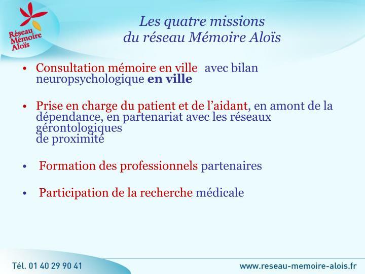 Les quatre missions