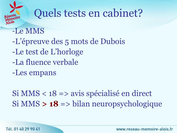 Quels tests en cabinet?