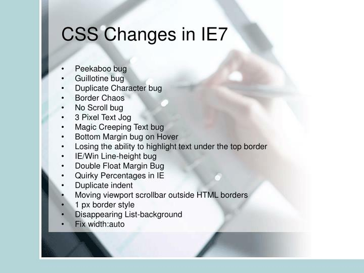 CSS Changes in IE7