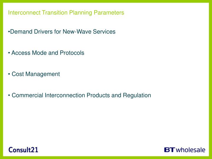 Interconnect Transition Planning Parameters