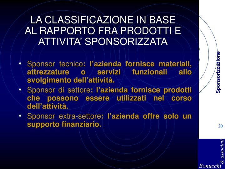 LA CLASSIFICAZIONE IN BASE