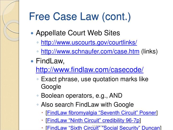 Free Case Law (cont.)