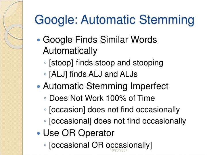Google: Automatic Stemming