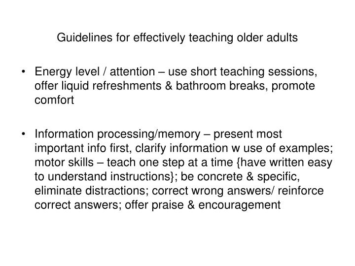 Guidelines for effectively teaching older adults