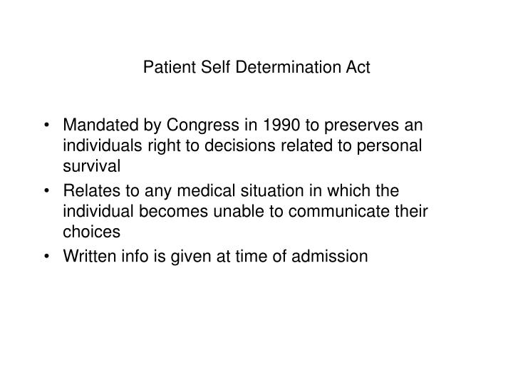 Patient Self Determination Act
