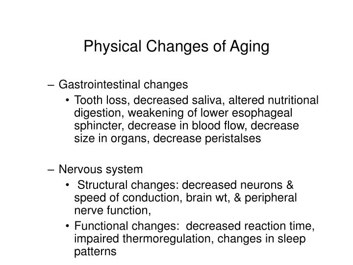 essay on physical changes of aging Activity in aging and the relationship of these changes to physical function and  selected chronic  it is important to consider that the relative importance of.