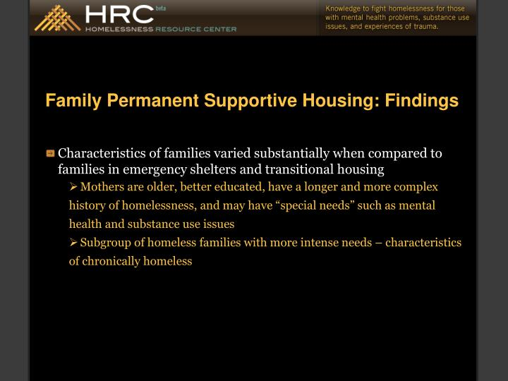 Family Permanent Supportive Housing: Findings
