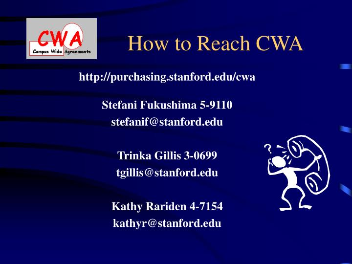 How to Reach CWA