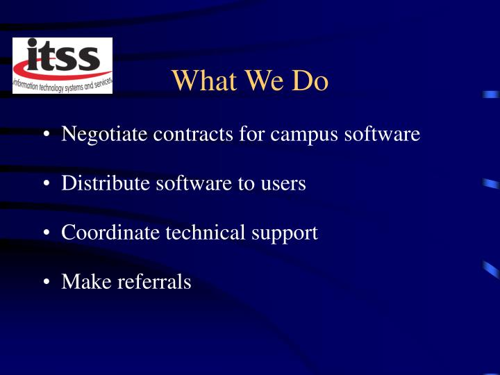 Negotiate contracts for campus software