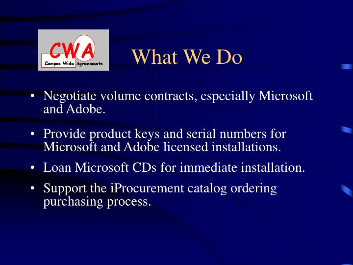 Negotiate volume contracts, especially Microsoft and Adobe.