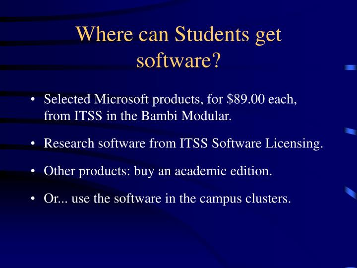 Where can Students get software?