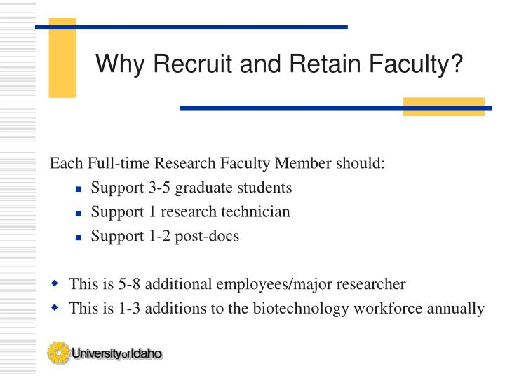 Why Recruit and Retain Faculty?