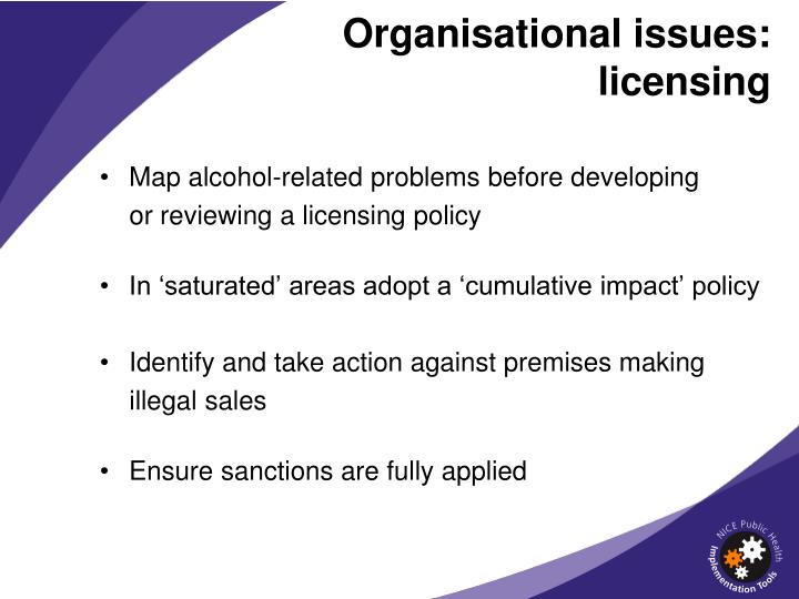 Organisational issues: licensing