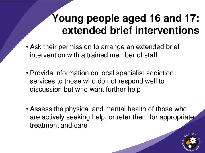Young people aged 16 and 17: extended brief interventions