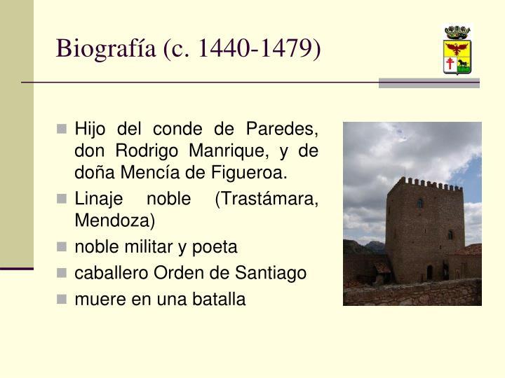 Biografía (c. 1440-1479)