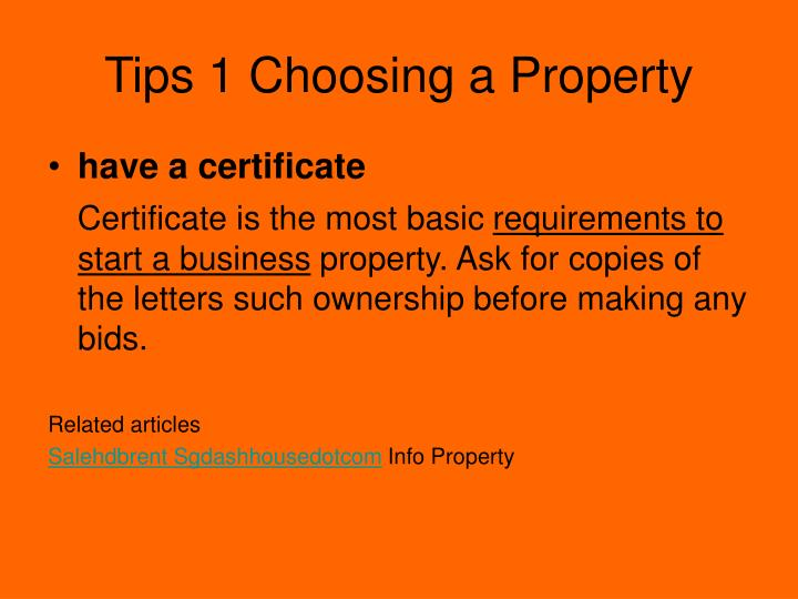 Tips 1 choosing a property