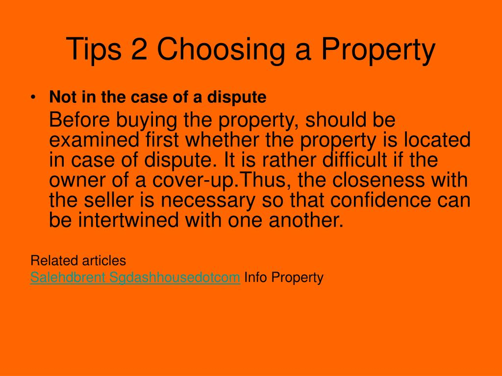 Tips 2 Choosing a Property