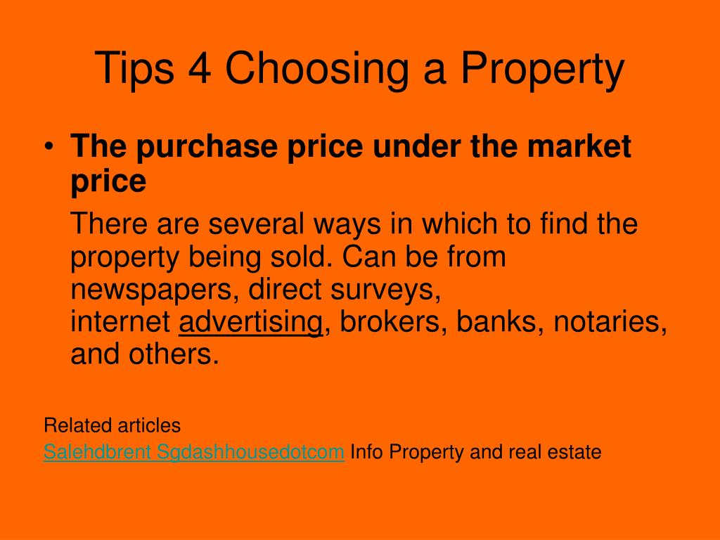 Tips 4 Choosing a Property