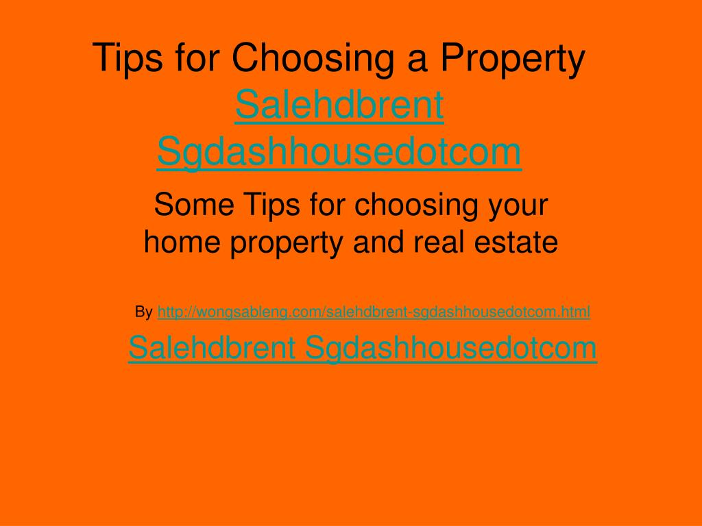 Tips for Choosing a Property