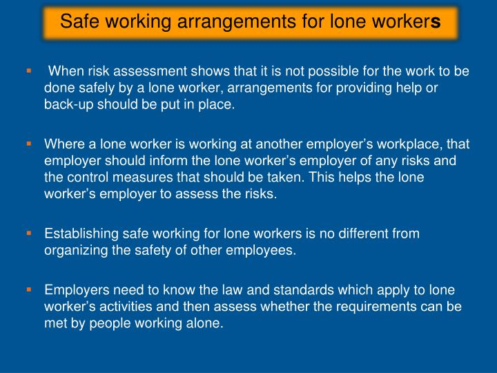 Safe working arrangements for lone worker