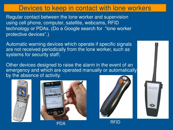 Devices to keep in contact with lone workers