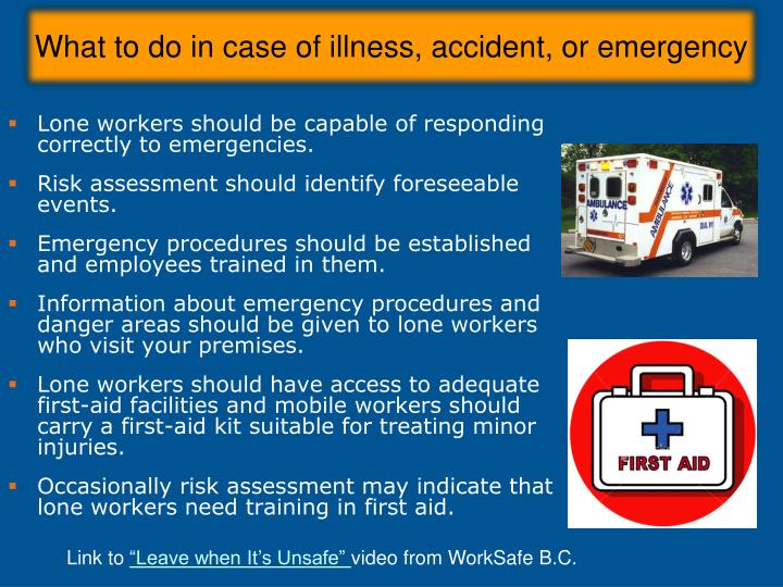 What to do in case of illness, accident, or emergency