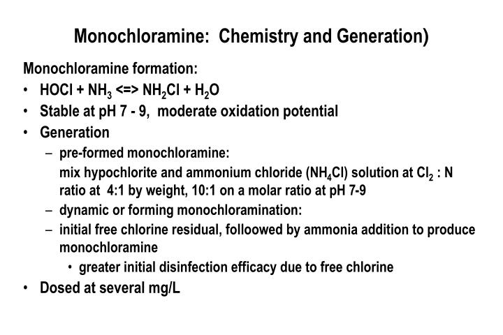 Monochloramine:  Chemistry and Generation