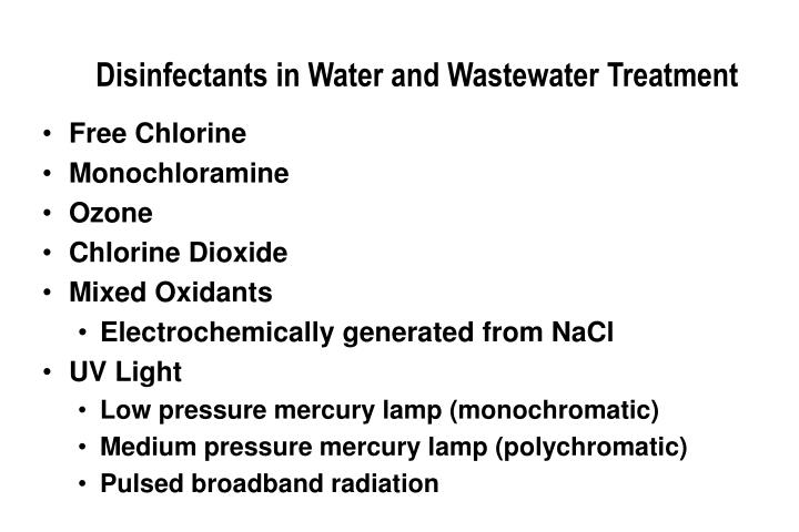 Disinfectants in Water and Wastewater Treatment
