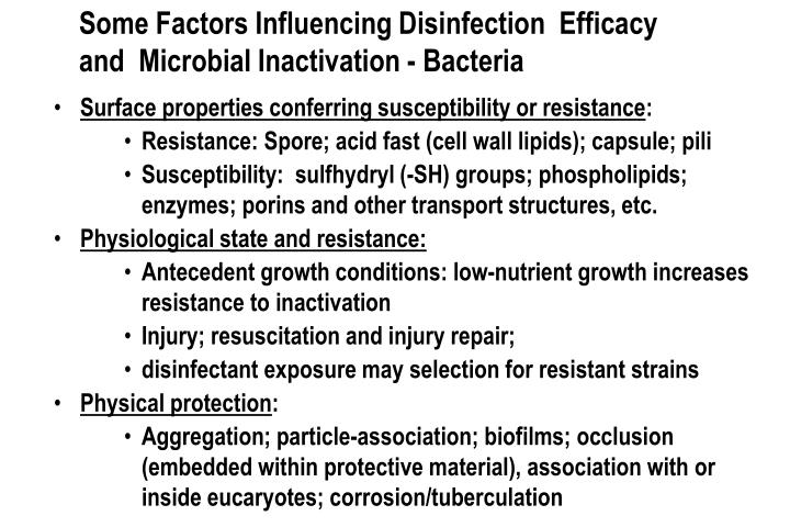 Some Factors Influencing Disinfection  Efficacy