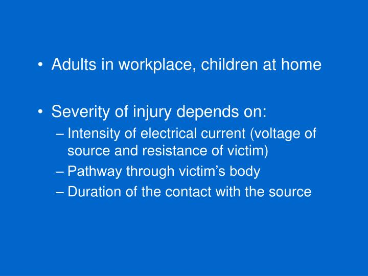 Adults in workplace, children at home