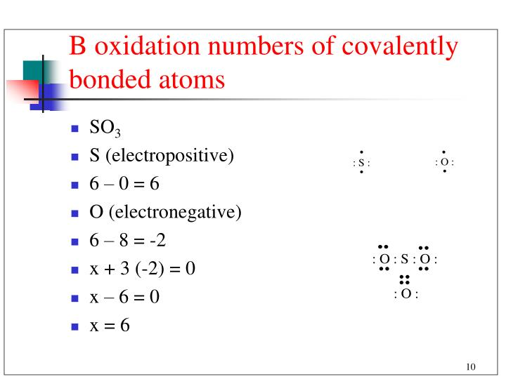 B oxidation numbers of covalently bonded atoms