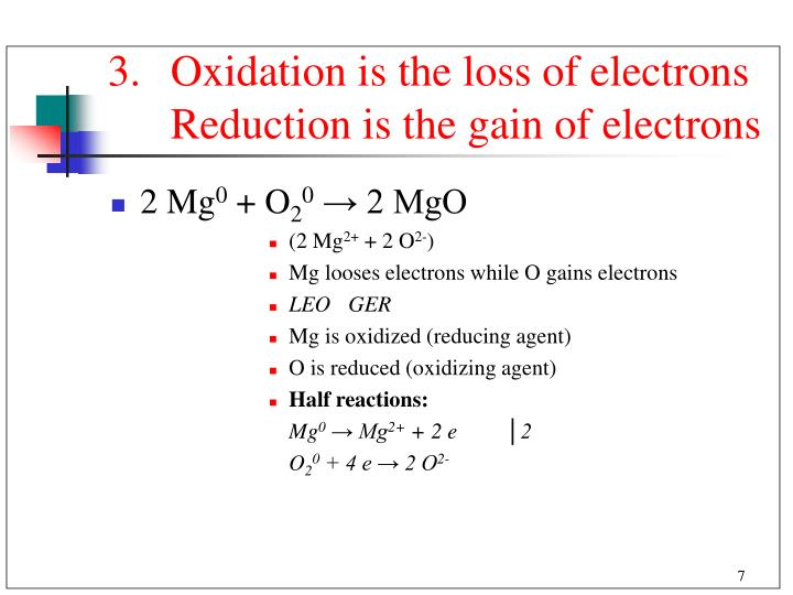 Oxidation is the loss of electrons