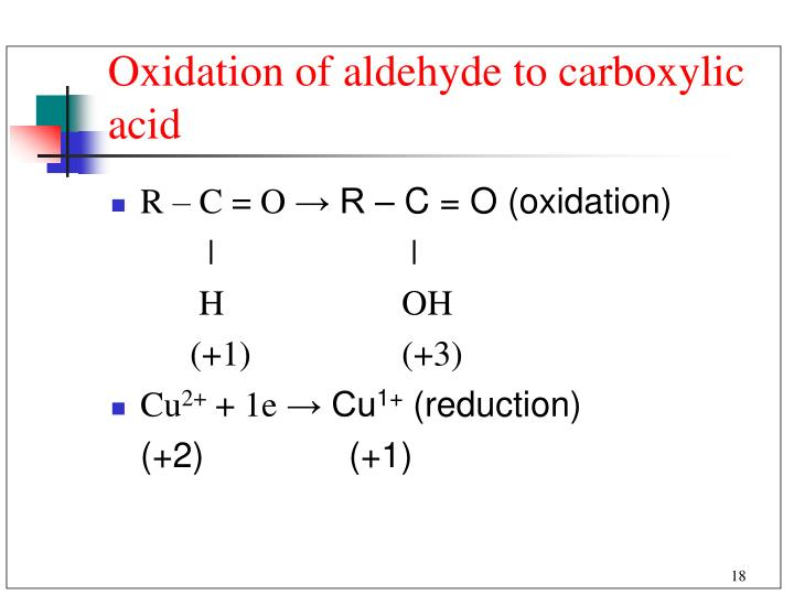 Oxidation of aldehyde to carboxylic acid