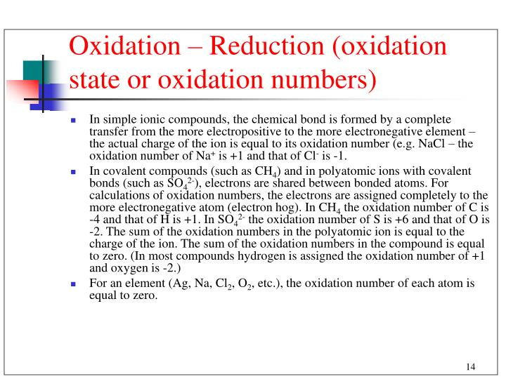 Oxidation – Reduction (oxidation state or oxidation numbers)