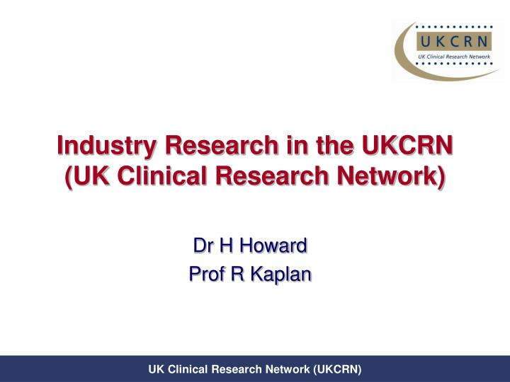 Industry research in the ukcrn uk clinical research network