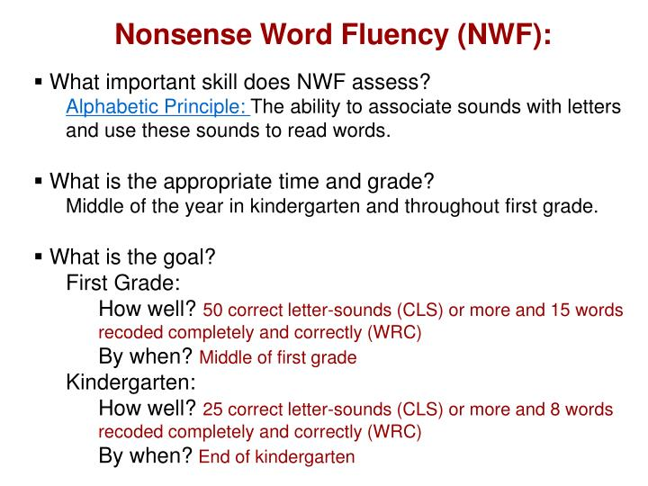Nonsense Word Fluency (NWF):