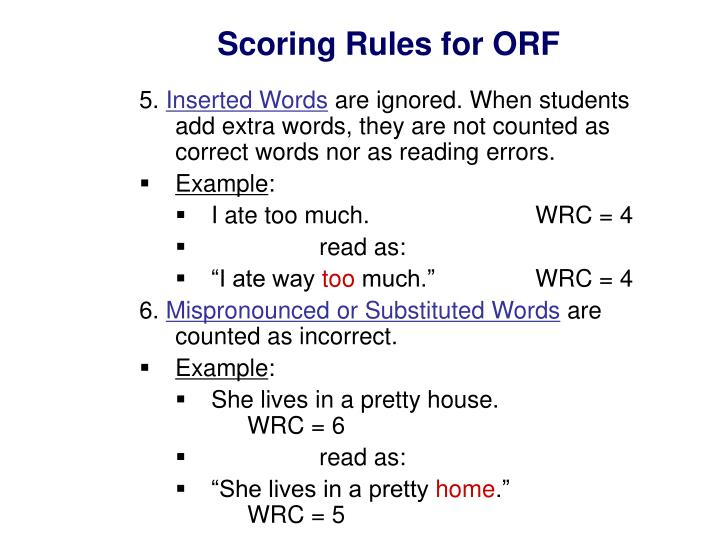 Scoring Rules for ORF