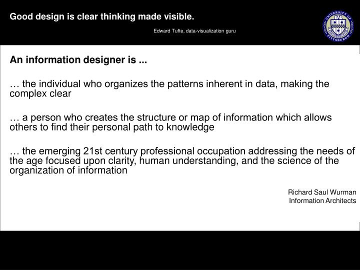 An information designer is ...