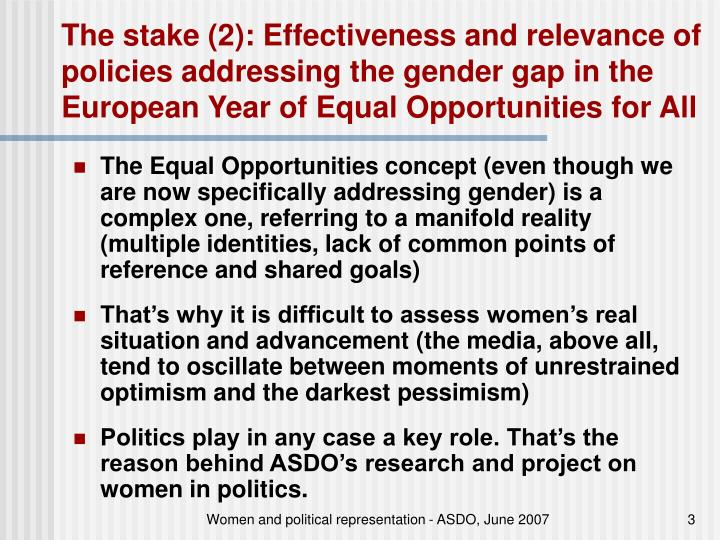 The stake (2): Effectiveness and relevance of policies addressing the gender gap in the European Year of Equal Opportunities for All