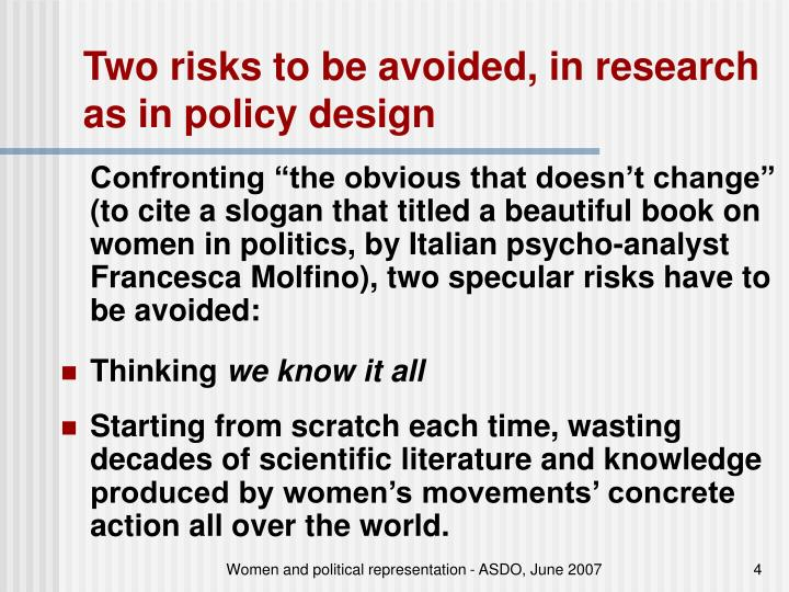 Two risks to be avoided, in research as in policy design