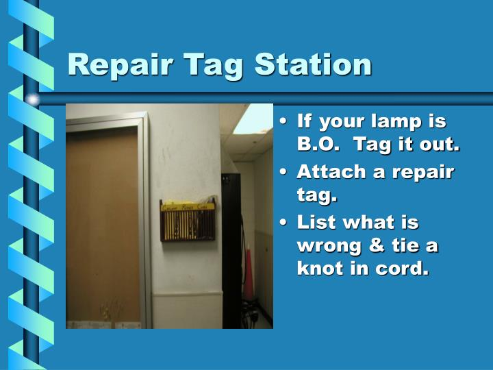 Repair Tag Station
