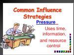 common influence strategies10