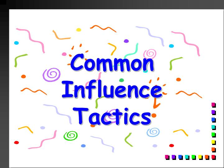Common Influence Tactics