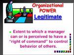 organizational power legitimate