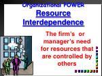 organizational power resource interdependence