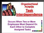organizational power task interdependence