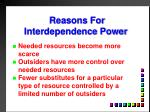 reasons for interdependence power