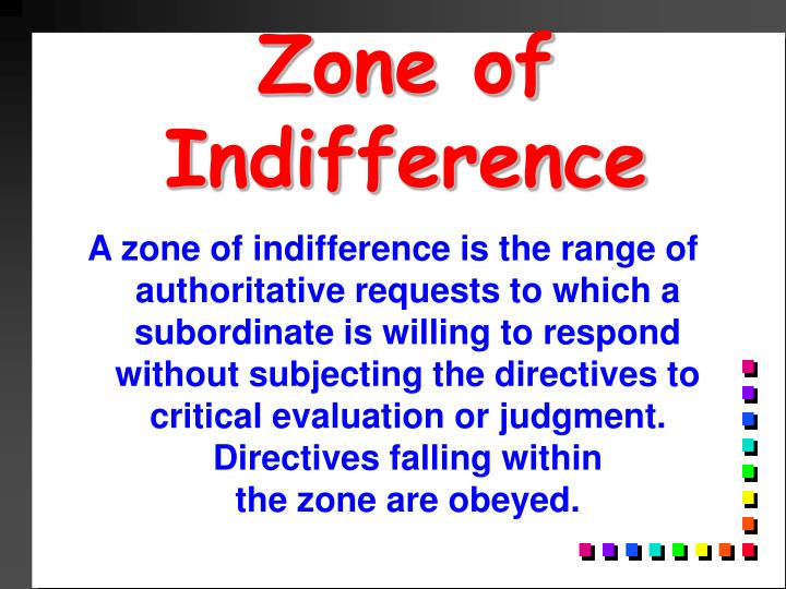 Zone of Indifference