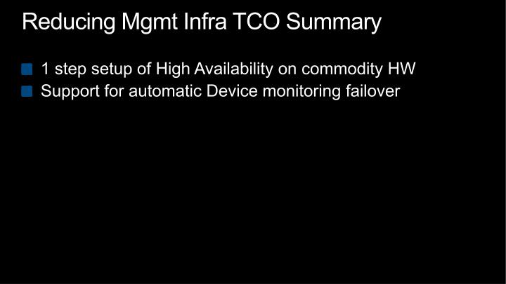 Reducing Mgmt Infra TCO Summary