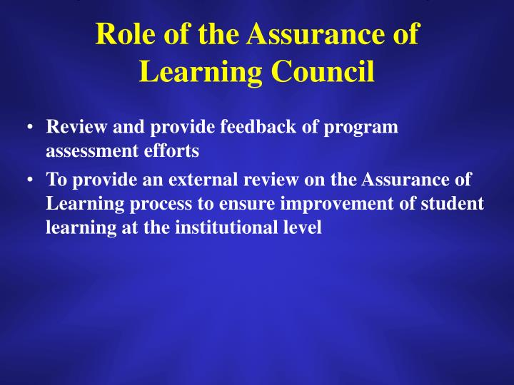 Role of the Assurance of Learning Council